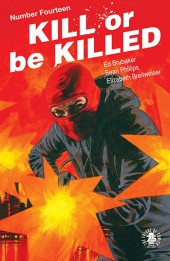 Kill or be Killed (2016) -14- Number Fourteen