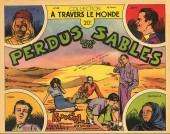 À travers le monde (2e série) -43- Perdus dans les sables