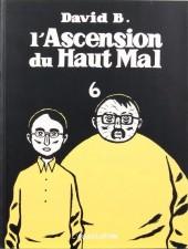 L'ascension du Haut Mal -6- L'ascension du Haut Mal 6