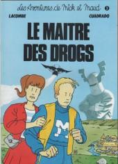 Mick et Maud (Les aventures de) -3- Le maître des drogs