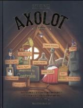 Axolot -4- Histoires extraordinaires & sources d'étonnement - Volume 4