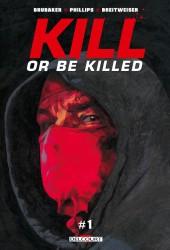 Kill or Be Killed -Num1- Chapitre 1