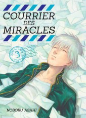 Courrier des miracles -3- Tome 3