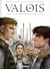 Valois -1- Le Mirage italien