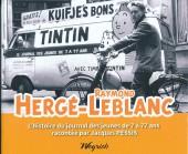 (AUT) Hergé - Hergé-Raymond Leblanc, l'histoire du journal des jeunes de 7 à 77 ans