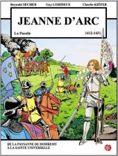 Jeanne d'Arc (Secher/Lehideux) - La Pucelle - 1412-1431