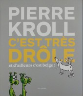 (AUT) Kroll -HS2017- C'est très drôle et d'ailleurs c'est belge !