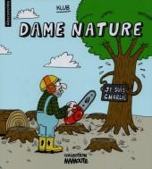 Absconcités -3- Dame nature