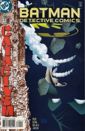 Detective Comics (1937) -720- Cataclysm part five: The first and the last