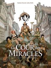 La cour des Miracles -1- Anacréon, Roi des Gueux