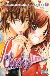 Cheeky love -5- Tome 5