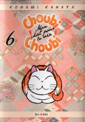 Choubi-Choubi - Mon chat pour la vie -6- Tome 6
