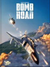 Bomb Road -INT- Intégrale