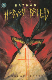 Batman (One shots - Graphic novels) -GN- Batman: Harvest breed