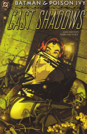 Batman (One shots - Graphic novels) -GN- Batman & Poison Ivy: Cast shadows