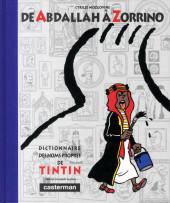 Tintin - Divers - De Abdallah à Zorrino - Dictionnaire des noms propres de Tintin
