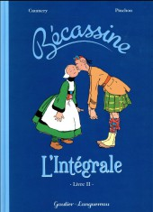 Bécassine -INT2- L'Intégrale - Livre II