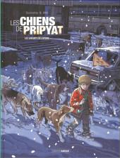 Les chiens de Pripyat -2- Les Enfants de l'atome