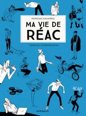 Ma vie de réac -2- Violence contemporaine