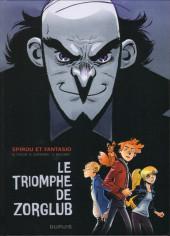 Spirou et Fantasio (Une aventure de.../Le Spirou de...) -HS3- Le Triomphe de Zorglub