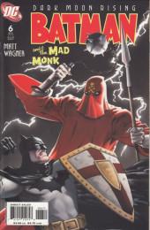 Batman and the Mad Monk (2006) -6- Batman and the Mad Monk 6 of 6