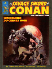 Savage Sword of Conan (The) (puis The Legend of Conan) - La Collection (Hachette) -6- Les hommes du cercle noir
