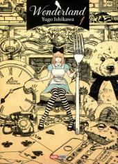 Wonderland (Yugo Ishikawa) -1- Tome 1