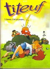 Titeuf (France Loisirs) -INT01- L'Amour, c'est pô propre... - Ça épate les filles...