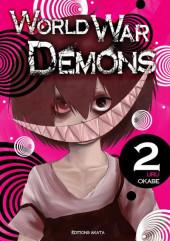 World War Demons -2- Tome 2