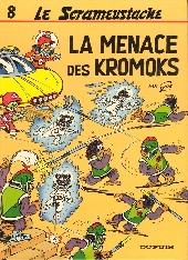 Le scrameustache -8- La menace des Kromoks