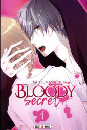 Bloody secret -1- Tome 1