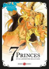 Les 7 Princes et le labyrinthe millénaire -4- Tome 4