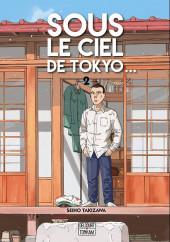 Sous le ciel de Tokyo... -2- Volume 2
