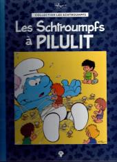 Les schtroumpfs - La collection (Hachette) -51- Les Schtroumpfs à Pilulit