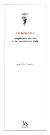 (AUT) Cornette - Les lémuriens - L'encyclopédie des brols et des machins super vrais
