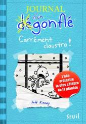Journal d'un dégonflé -6- Carrément claustro !