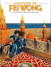 L'odyssée de Fei Wong -1- Les Mille et une nuits au Caire