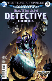 Detective Comics (1937), Période Rebirth (2016) -957- The wrath of Spoiler