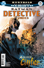Detective Comics Vol 1 suite, Rebirth (1937) -964- Dystopia