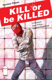 Kill or be Killed (2016) -15- Number Fifteen