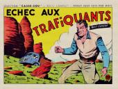 Casse-cou -14- Echec aux trafiquants