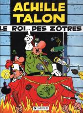 Achille Talon -17b86- Achille Talon le roi des Zôtres