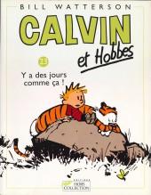 Calvin et Hobbes -23- Y a des jours comme ça !