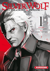 Silver Wolf Blood Bone -1- Tome 1