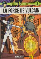 Yoko Tsuno -3b94- La forge de vulcain