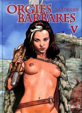 Orgies barbares -5- Orgies barbares V