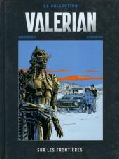 Valérian - La collection (Hachette) -13- Sur les frontières