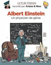 Le fil de l'Histoire (raconté par Ariane & Nino) - Albert Einstein (Un physicien de génie)