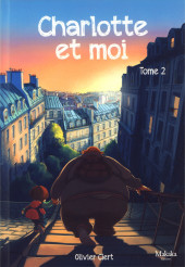 Charlotte et moi -2- Tome 2