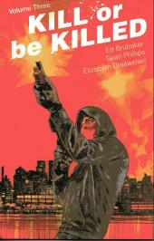 Kill or be Killed (2016) -INT03- Volume three